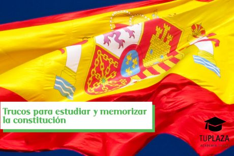 Trucos para estudiar y memorizar la constitución-TUPLAZA